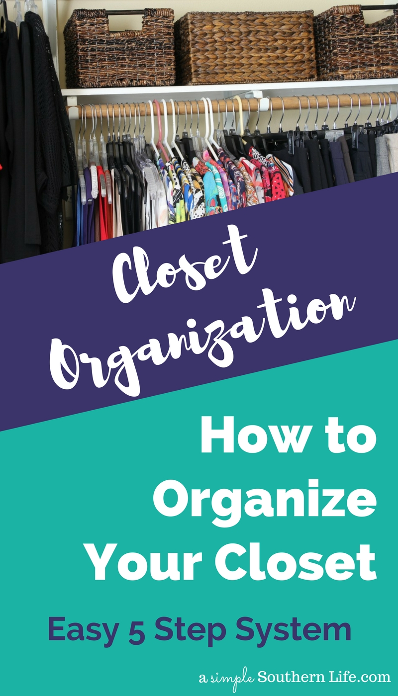 Check out the link to the 5 Simple Steps to closet organization. *Plus an unexpected use for some under-the-bed bins.
