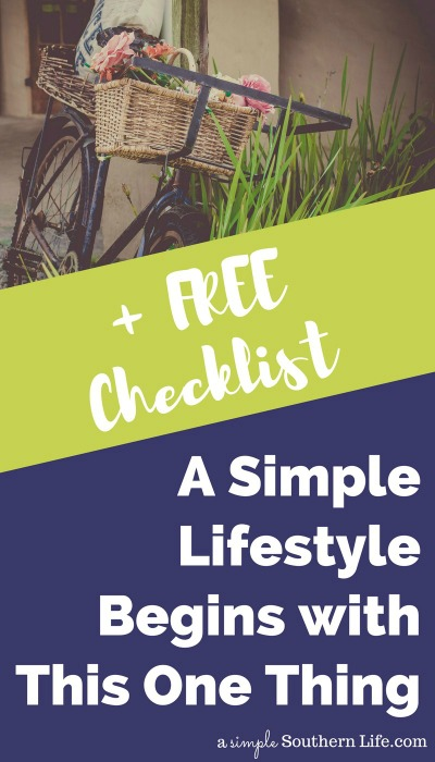 A simple lifestyle really begins with this one thing. It's such a simple concept, yet it can change your life.