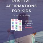 17 Awesome Positive Affirmations for Kids to Ease Anxiety