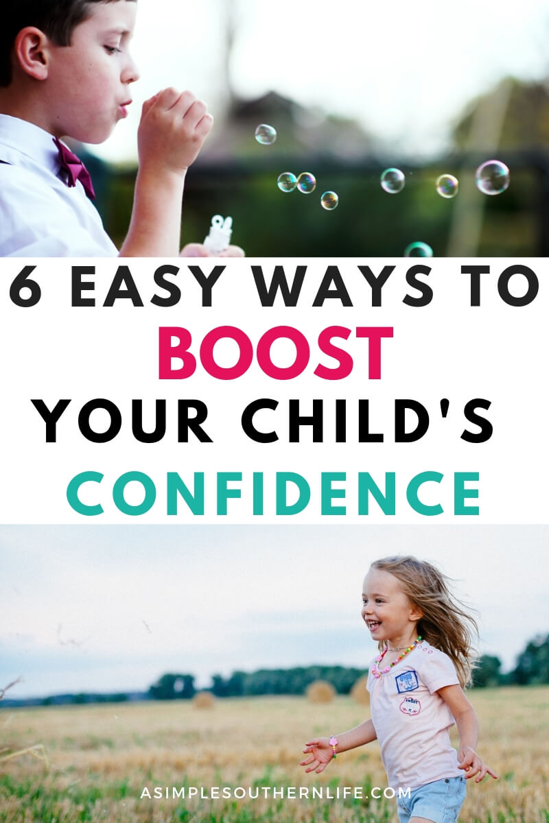 6 Easy Ways to Boost Your Child\'s Confidence
